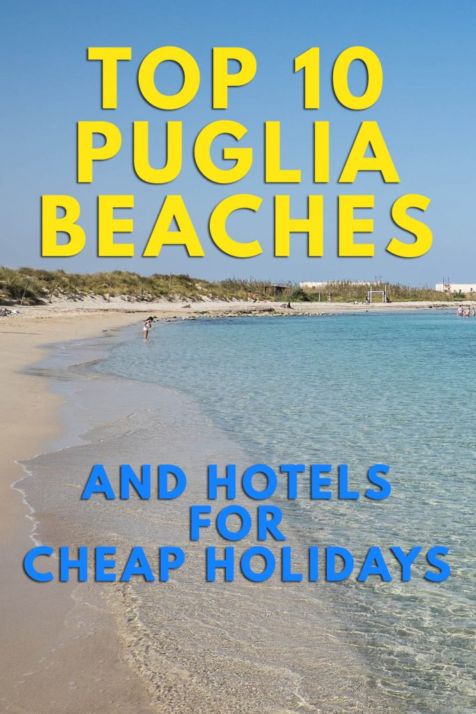 The best beaches in puglia for your vacations in italy for Cheap us beach vacations