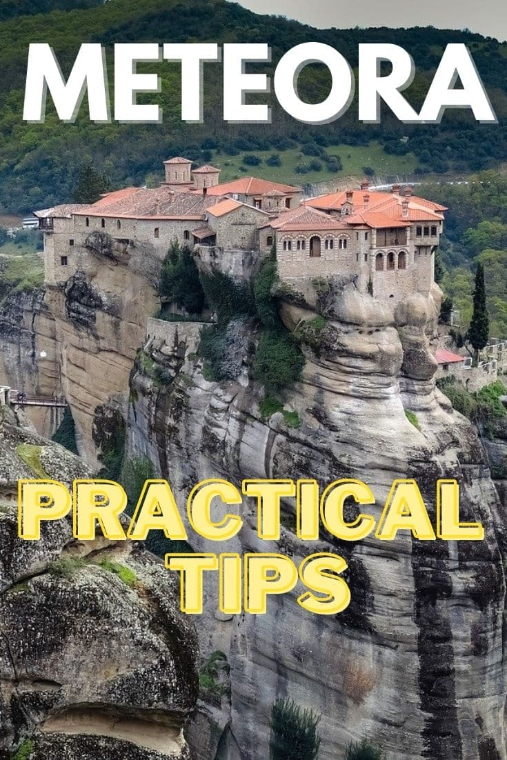 Meteora travel: practical tips on how to visit the place #meteora #greece #ecotourism