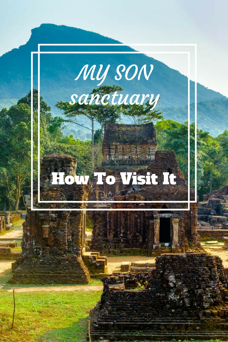 My Son Sanctuary: Check our ultimate guide to the unique site in Vietnam #Vietnam #MySon #Vietnamtravel