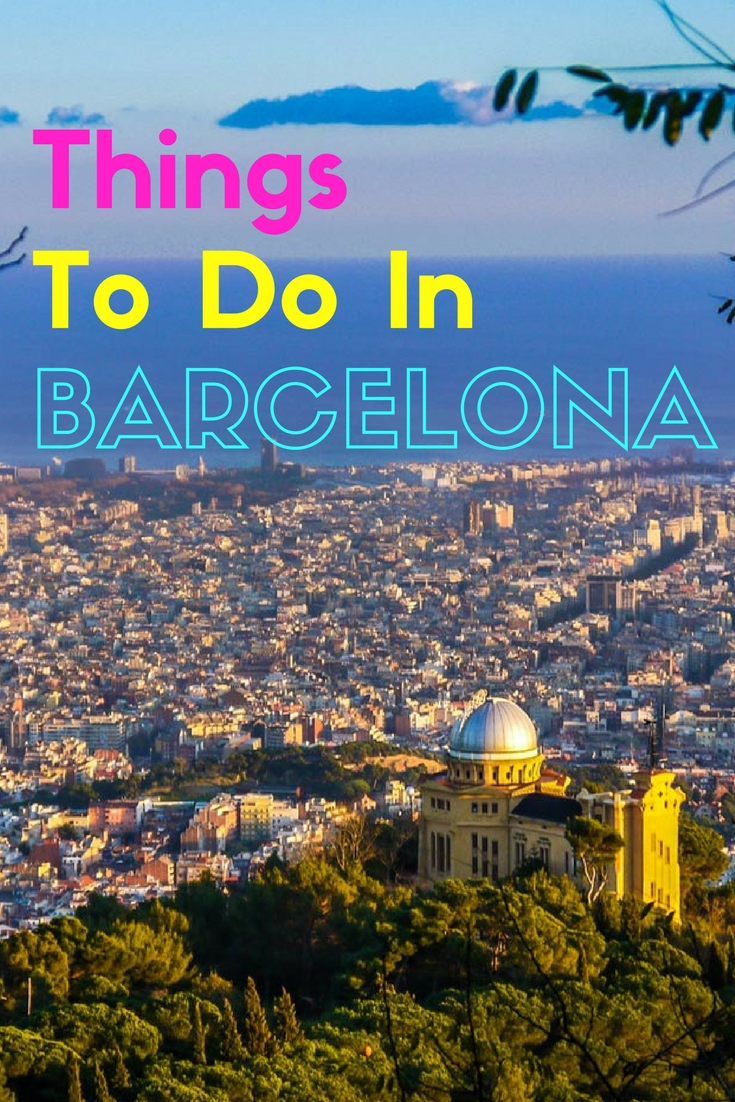 Things to Do in Barcelona & Its Surroundings