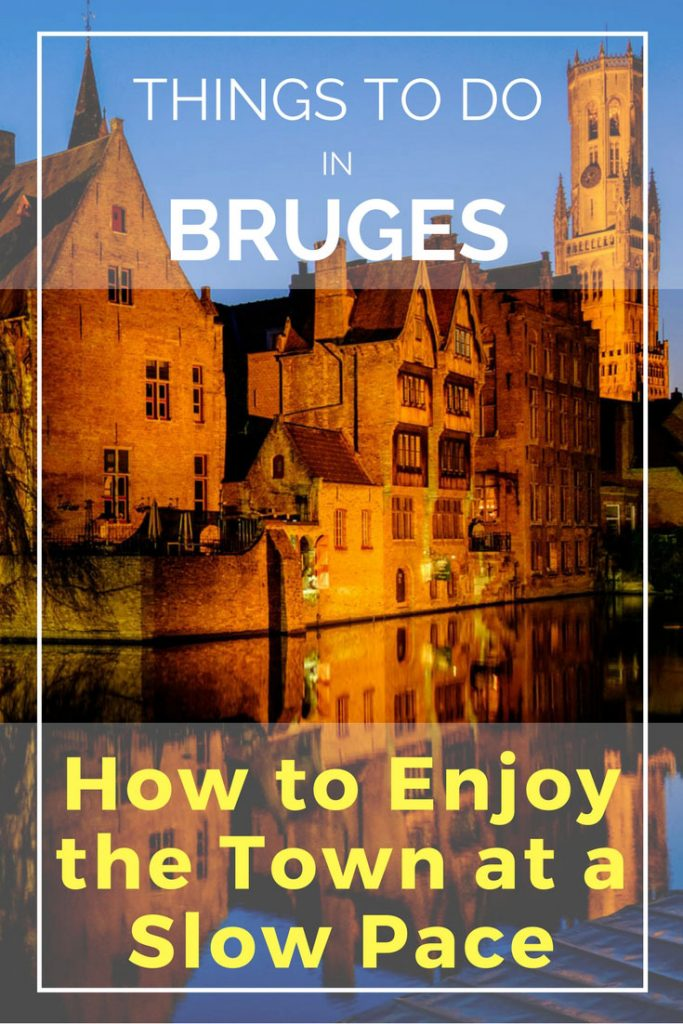 Things to do in Bruges, Belgium