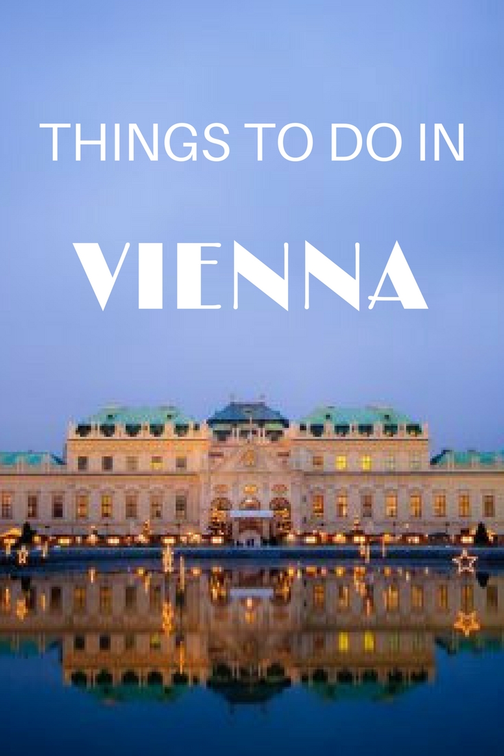 Things to Do in Vienna: The Best Sights, Activities, and Quirks