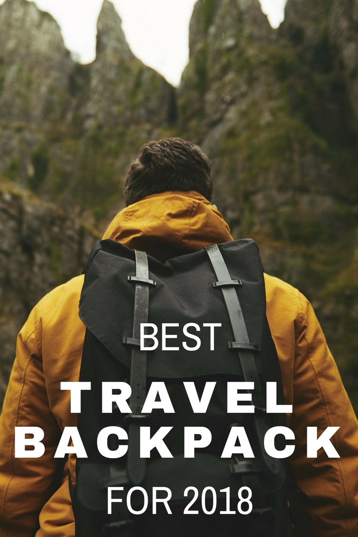 Best Travel Backpack for 2018