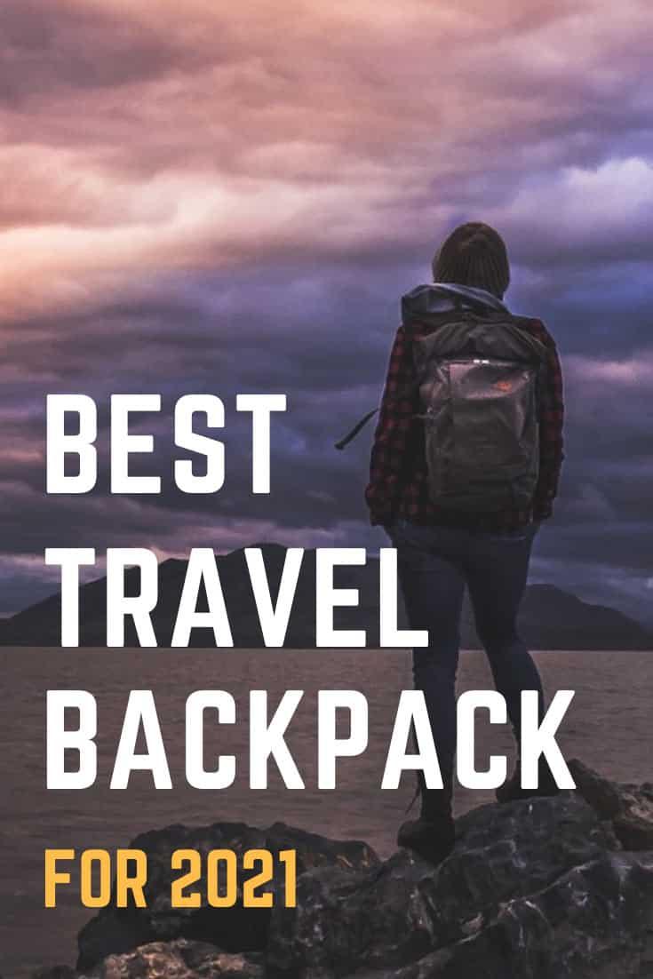Best Travel Backpack: Deatiled Guide for 2021 #backpack #travel #travelgear