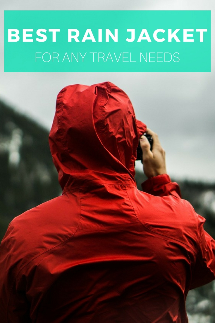 Best Rain Jacket For Any Travel Needs