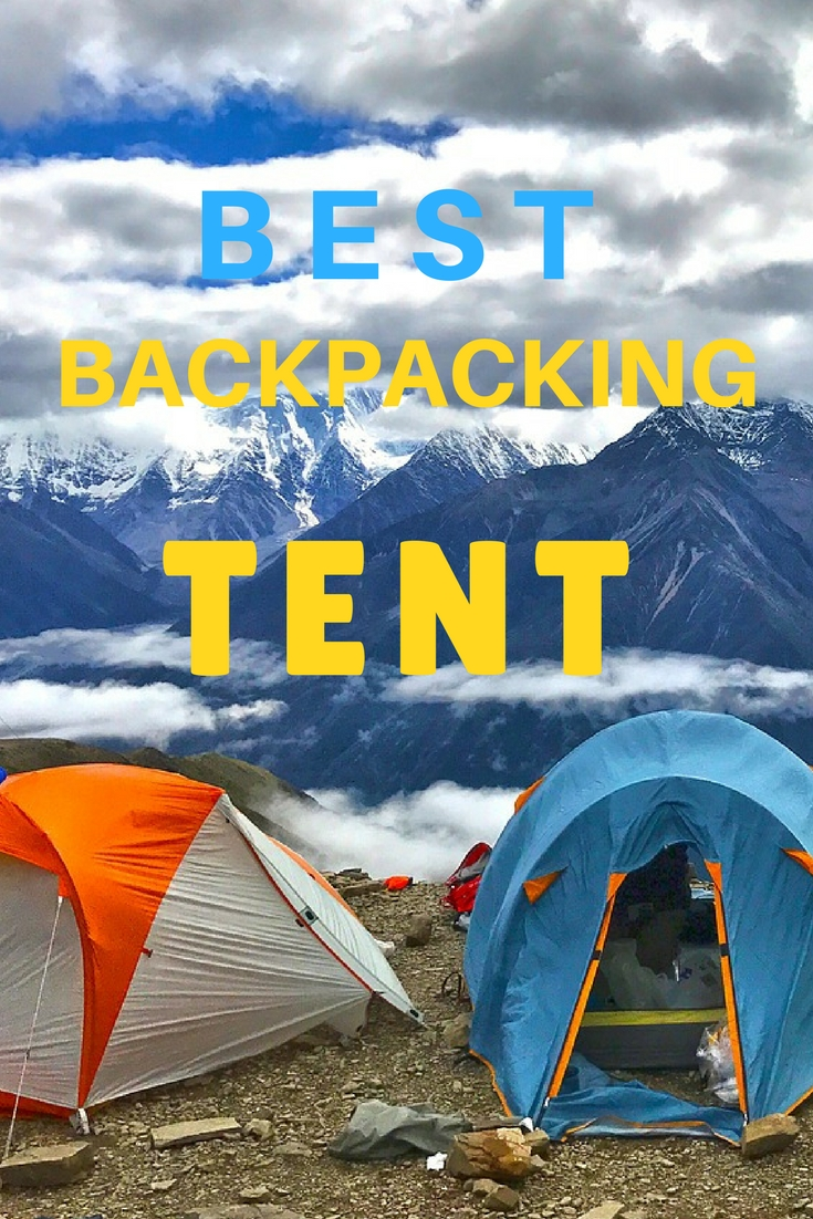 Best Backpacking Tent: The Ultimate Guide