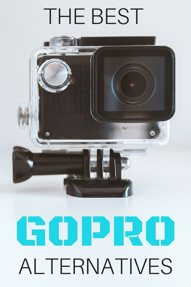 The Best GoPro Alternatives: The Ultimate Guide