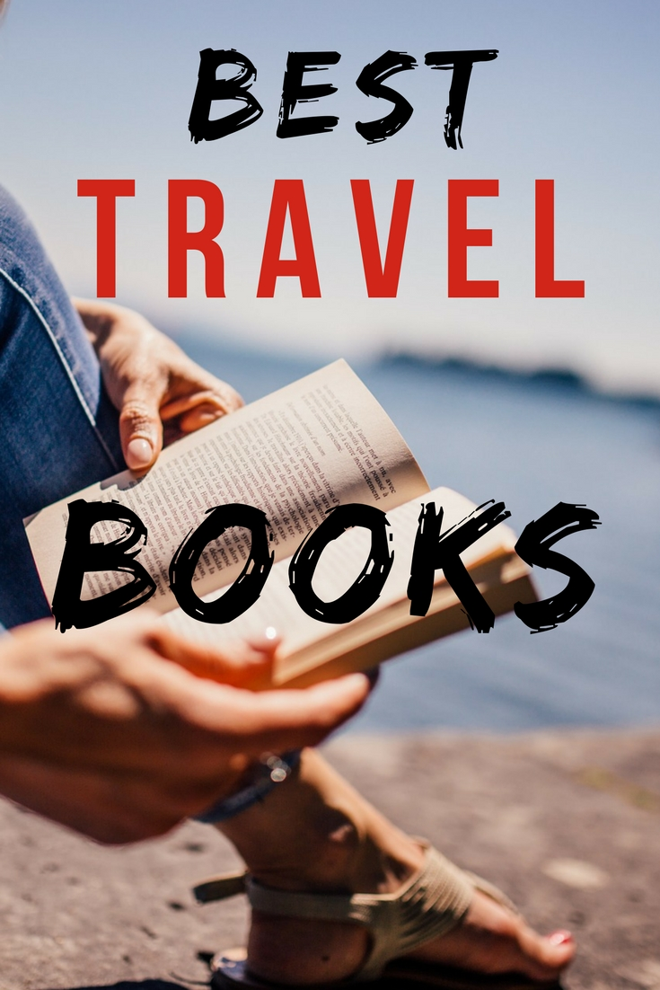 Best Travel Books: A Selection of Travel Memoirs, Travel Fiction and Travel Guides.