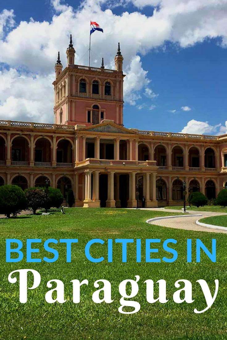 Read about the best cities in Paraguay! #Paraguay #travel #SouthAmerica