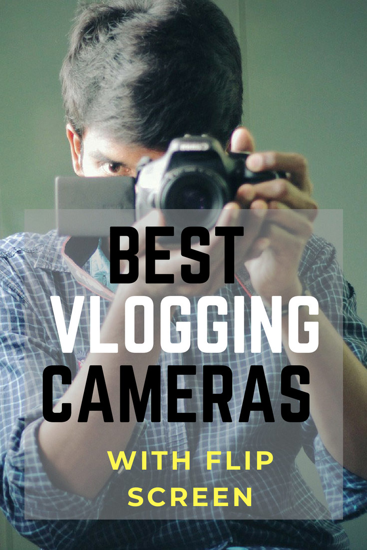 best vlogging camera with flip screen