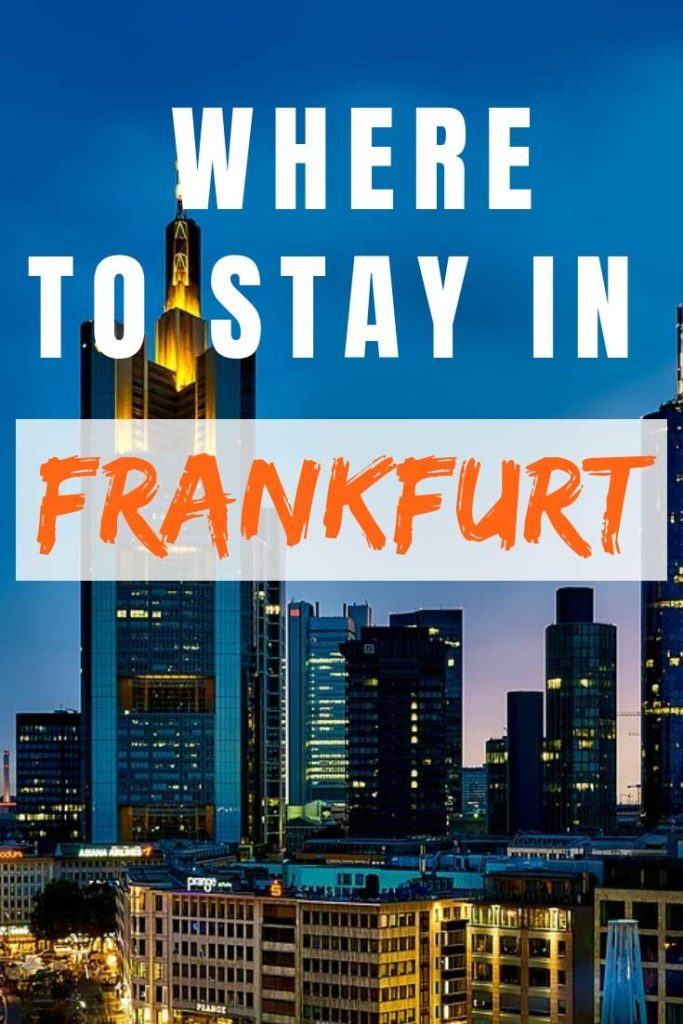 Check out our ultimate guide to where to stay in Frankfurt. #Frankfurt #Germany #besthotels