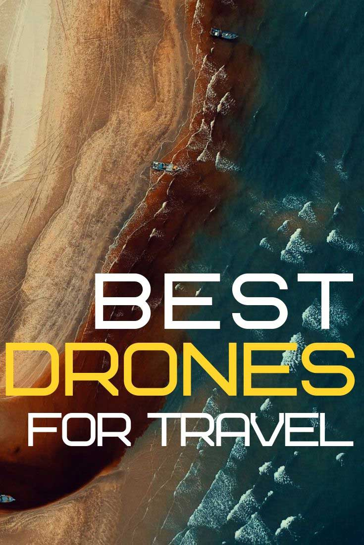 Best drones for travel: our top picks for your drone photography #drone #dronephotography #drones #bestdrones #travel #travelphotography