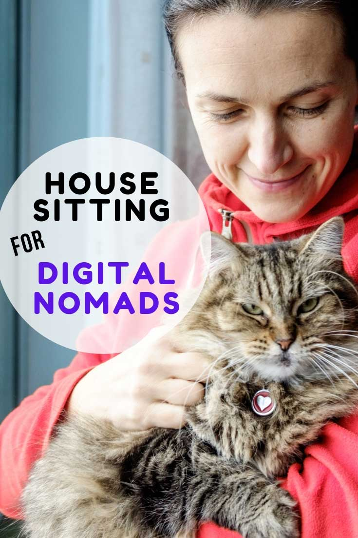9 Reasons Why House Sitting Is Great For Digital Nomads #housesitting #petsitting #longtermtravel #travel #digitalnomads #locationindependent