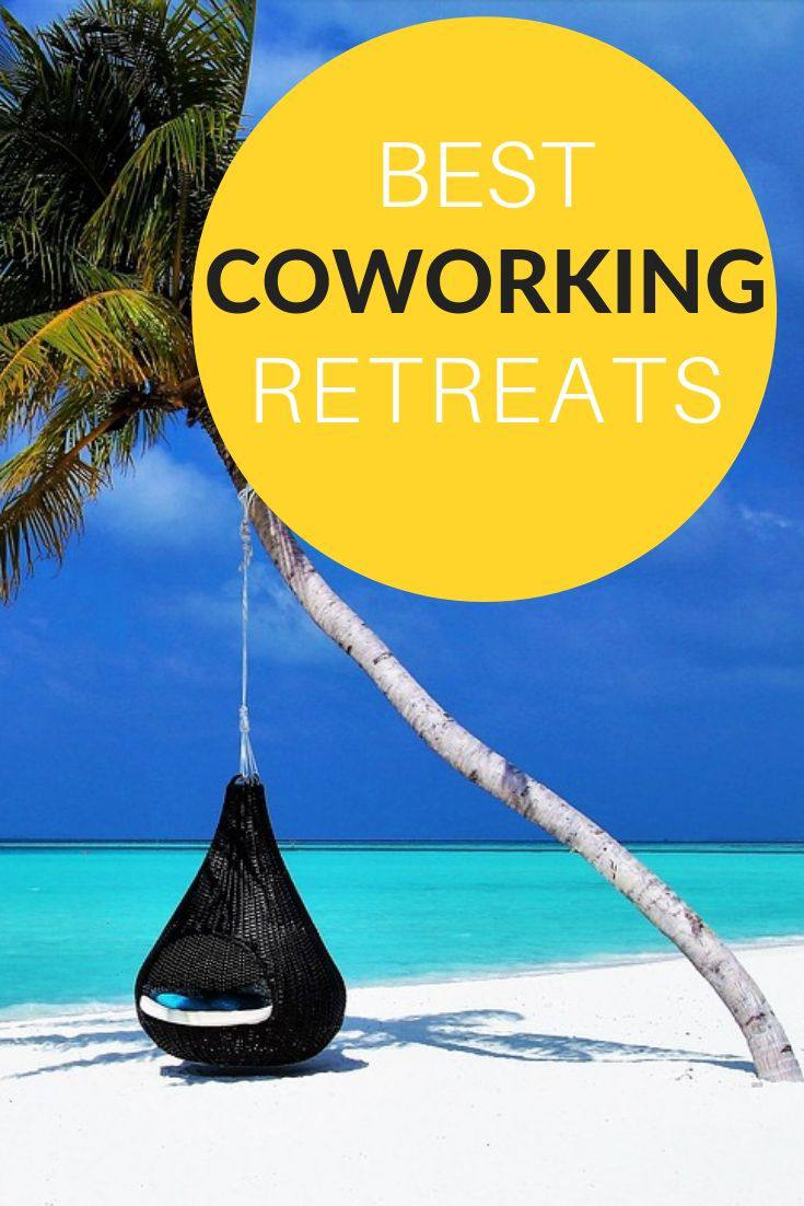 A shortlist of best coworking retreats around the world. #digitalnomad #retreat #coworking #locationindependent #travel