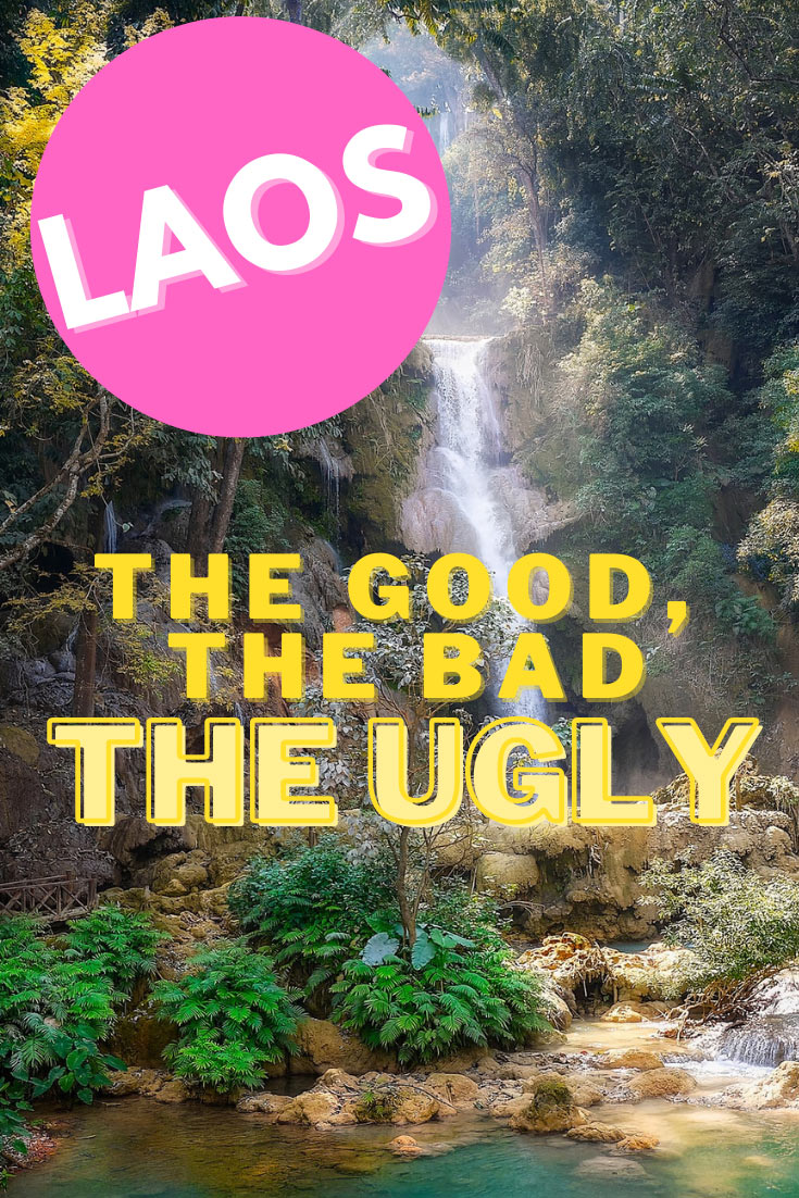 Traveling to Laos: The Good, The Bad, The Ugly. Tips on travels to Laos. #laos #travel #seasia #asiatravel #visitlaos
