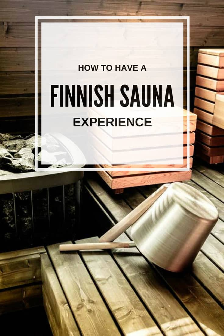 Finnish sauna: How to have a Blissful Experience