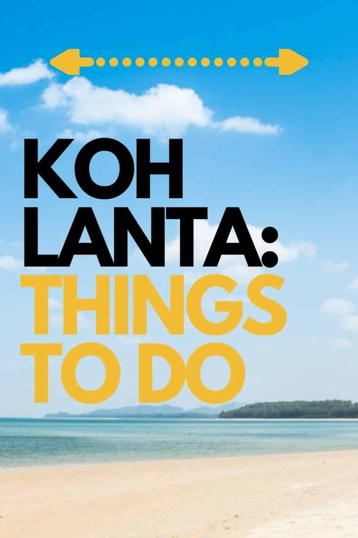 Things to do in Koh Lanta, Thailand #thailand #kohlanta #island
